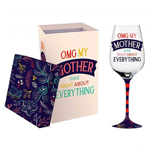 OMG My Mother was Right wine glass with box