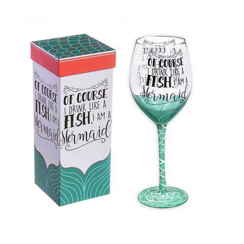 Of course I drink like a fish, I am a mermaid - Stemmed Wine Glass